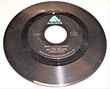Vinyl Record 45    Bay City Rollers   You Made Me Believe in Magic / Dance Dance