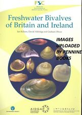 Freshwater Bivalves of Britain and Ireland by Graham Oliver, David Aldridge, Ian