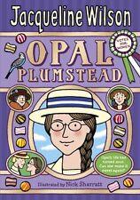 Opal Plumstead,Jacqueline Wilson, Nick Sharratt