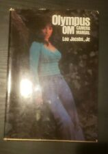 Olympus Om camera manual book by Amphoto , Lou Jacobs, Jr. 1977 Book Hardcover
