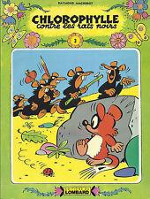 BD -Chlorophylle -contre les rats noirs  - E.O brochée (CV) .1979- TBE -Macherot