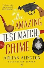The Amazing Test Match Crime by Adrian Alington (2014, Paperback)