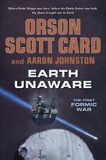 Earth Unaware (The First Formic War) by Card, Orson Scott, Johnston, Aaron in U