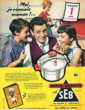 PUBLICITE ADVERTISING 124  1958  SEB   la Super Cocotte- minute