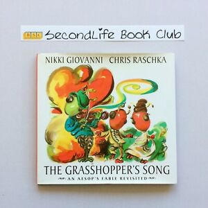 THE GRASSHOPPER'S SONG: Aesop Fable Revisited ~ Giovanni & Raschka (2008). H