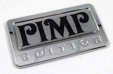 Pimp custom Edition Chrome Emblem with domed decal Car Bike Auto Badge 3D