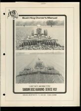 Bush Hog Model 1437 Tandem Disc Harrow Rare Original Factory Owner's Manual