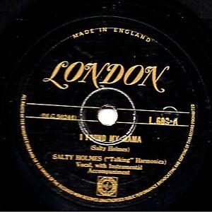 Salty Holmes 78 I Gefunden Mein Mama / Don'T Shed Ihr Tears UK Gold London L 663