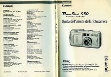 * CANON Power Shot S 50 ( Digital Camera ) : GUIDA DELL'UTENTE DELLA FOTOCAMERA*