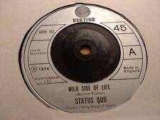 "Status QUO ""WILD SIDE OF LIFE"" 7"" SINGOLO Rock VERTIGO 1976 OTTIMO"