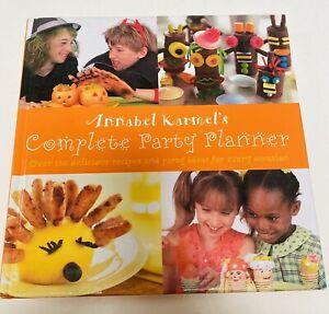 Annabel Karmel's Complete Party Planner Hardcover Cookbook Children FREE POST