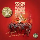 """LES CHOEURS DE L ARMEE ROUGE-CD-TOUR OFFICIEL DE LA TOURNEE """"Une Nuit à l Opéra"""""""