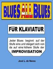 De Navas: BLUES All BLUES : German - Progressiv Lernen Nach IMPROVISATION by...