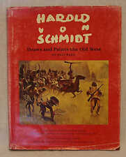 1972 HAROLD VON SCHMIDT DRAWS & PAINTS THE OLD WEST SIGNED VON SCHMIDT/WALT REED