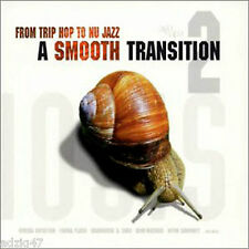 ♪♪ 2 CD FROM TRIP HOP TO NU JAZZ A SMOOTH TRANSITION 2 ♪♪