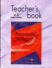 Express Pbl SUCCESSFUL WRITING INTERMEDIATE Teacher's Book / Virginia Evans @NEW