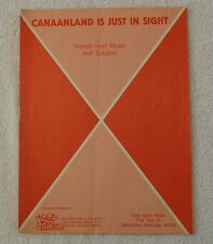 Canaanland Is Just In Sight - Sheet Music - Copyright 1981.