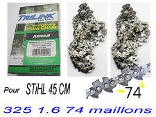 LOT 2 Chaine s pour tronconneuse STIHL 325 1.6 74 maillons pr guide coupe 45 c