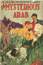 THE MYSTERIOUS ARAB By HUGH LLOYD  Grosset Dunlap HC 1931