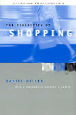 The Dialectics of Shopping (Lewis Henry Morgan Lecture Series)-ExLibrary