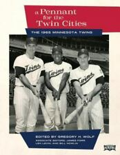 A Pennant for the Twin Cities: The 1965 Minnesota Twins (Paperback or Softback)