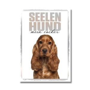 Cocker Spaniel Seelenhund Dog Schild Spruch Türschild Hundeschild Warnschild Sou