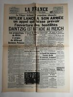 N228 La Une Du Journal la France 1 septembre 1939 Hitler lance son armée