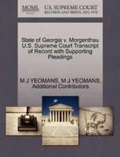 State Of Georgia V. Morgenthau U.S. Supreme Court Transcript Of Record With S...