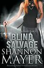 Blind Salvage: A Rylee Adamson Novel By Mayer, Shannon Book The Cheap Fast Free