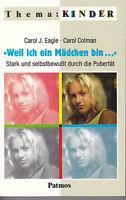 Weil ich ein Mädchen bin von Carol J. Eagle  #x380