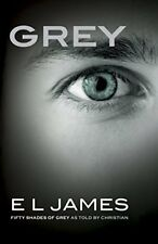 Grey: Fifty Shades of Grey as Told by Christian (F