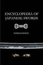 Encyclopedia of Japanese Swords (Paperback) by Markus Sesko (Paperback, 2014)