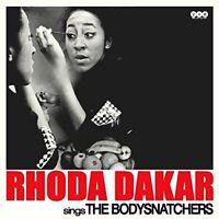 RHODA DAKAR - SINGS THE BODYSNATCHERS  VINYL LP NEW