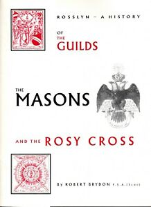 00746. Brydon - 'Rosslyn: History of the Guilds, Masons & Rosy Cross' 1st 1994