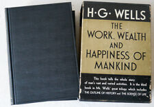 1931 1st Ed. H G Wells The Work Wealth And Hapiness Of Mankind Two Volume Set