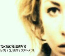TokTok Missy queen's gonna die (2001, vs Soffy O) [Maxi-CD]