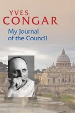 My Journal of the Council, Congar OP, Cardinal Yves, Good,  Book