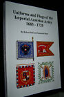 UNIFORMS AND FLAGS OF THE IMPERIAL AUSTRIAN ARMY 1683-1720 autograph Robert Hall