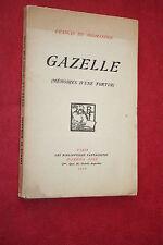 GAZELLE MEMOIRES D'UNE TORTUE par FRANCIS DE MIOMANDRE éd. DORBON AINE 1910
