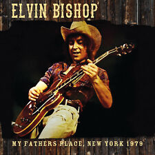 ELVIN BISHOP - My Fathers Place, NY 1979. New CD + Sealed. **NEW**