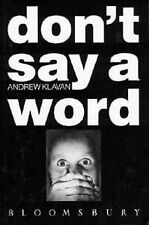 DON'T SAY A WORD., Klavan, Andrew., Used; Very Good Book