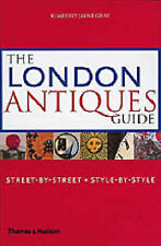 Very Good, The London Antiques Guide: Street-by-Street, Style-by-Style: Street-b