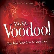 Va-va-voodoo by Kathleen Charlotte (2006)~~ 25% off ~~