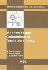 Woodhead Publishing India: Mechanics and Calculations of Textile Machinery by...