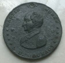 """1841 Martin Van Buren """"Our Principles Are Justice"""" Presidential Campaign Medal"""