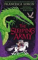 """AS NEW"" The Sleeping Army (Sleeping Army 1), Simon, Francesca, Book"