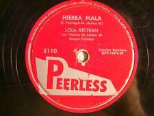 78 : PEERLESS 5110- LOLA BELTRAN - HIERBA MALA  / BALA PERDIDA