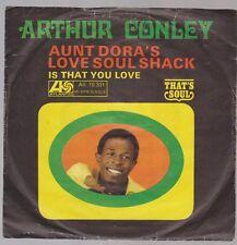 """7"""" Arthur Conley Aunt Dora`s Love Soul Shack / Is That You Love 60`s"""
