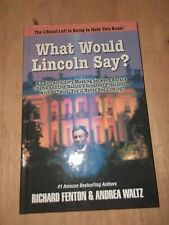 Richard Fenton & Andrea Waltz What Would Lincoln Say Autograph Book