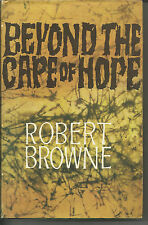 Robert Browne Beyond the Cape of Hope h/b autobiography 1st UK edition 1965